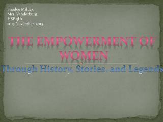 The Empowerment of  women
