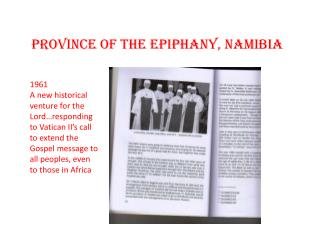 Province of the Epiphany, Namibia