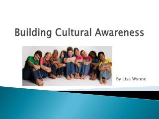 Building Cultural Awareness