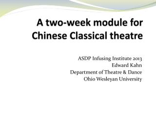 A two-week module for Chinese Classical theatre