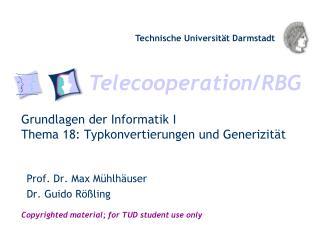 Grundlagen der Informatik I Thema 18: Typkonvertierungen  und  Generizität