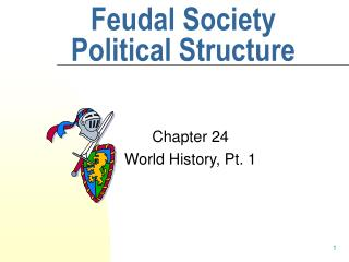 Feudal Society Political Structure