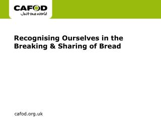 Recognising Ourselves in the Breaking & Sharing of Bread