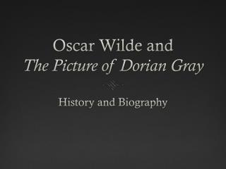 Oscar Wilde and  The Picture of Dorian Gray