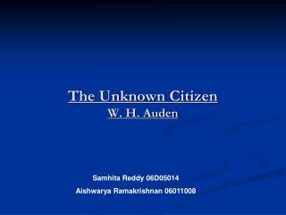 The Unknown Citizen W. H. Auden
