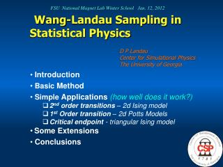 Wang-Landau Sampling in Statistical Physics