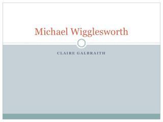 Michael Wigglesworth