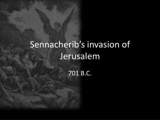 Sennacherib's invasion of Jerusalem