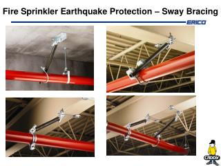 Fire Sprinkler Earthquake Protection � Sway Bracing