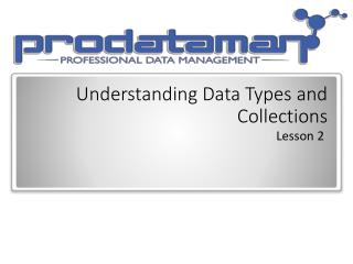 Understanding Data Types and Collections