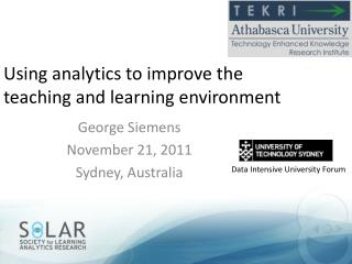 Using analytics to improve the teaching and learning environment