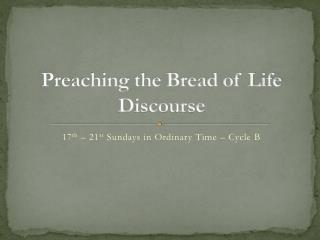 Preaching the Bread of Life Discourse