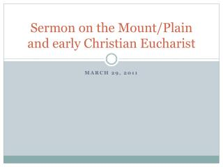 Sermon on the Mount/Plain and early Christian Eucharist
