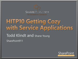 HITP10 Getting Cozy with Service Applications
