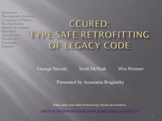CCured :  Type-Safe Retrofitting of Legacy Code