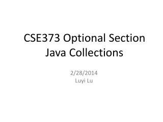 CSE373 Optional Section Java Collections