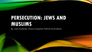 Persecution: Jews and Muslims