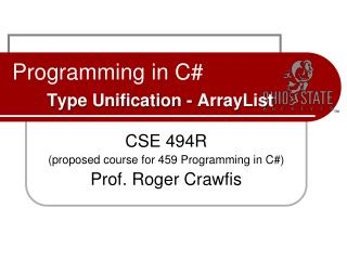 Programming in C# Type Unification -  ArrayList