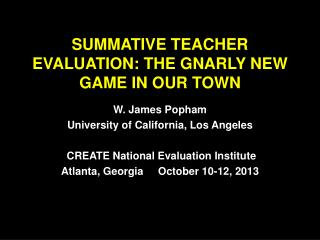 SUMMATIVE TEACHER EVALUATION: THE GNARLY NEW GAME IN OUR TOWN