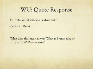 WU: Quote Response