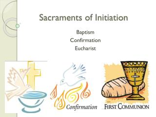 Sacraments of Initiation