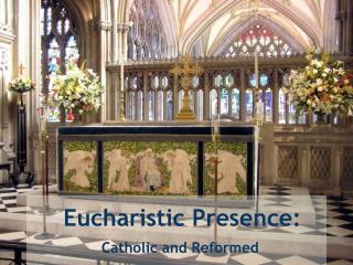 Eucharistic Presence: