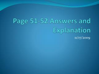 Page 51-52 Answers and Explanation