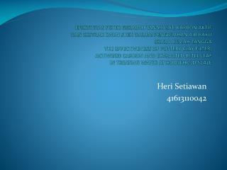 Heri Setiawan 41613110042