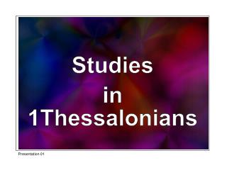 Studies in 1Thessalonians