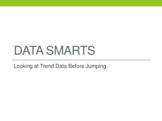 Data Smarts