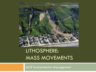 Lithosphere: Mass Movements
