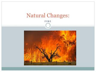 Natural Changes: