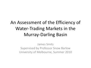 An Assessment of the Efficiency of Water-Trading Markets in the Murray-Darling Basin