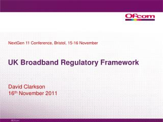UK Broadband Regulatory Framework