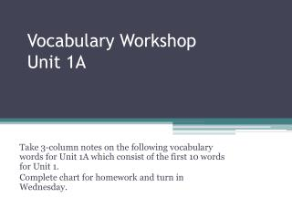 Vocabulary Workshop Unit 1A