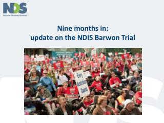 Nine months in: update on the NDIS Barwon Trial