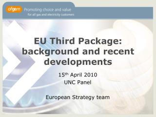 EU Third Package: background and recent developments