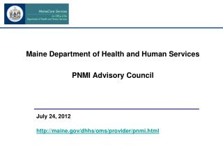 Maine Department of Health and Human Services PNMI Advisory Council