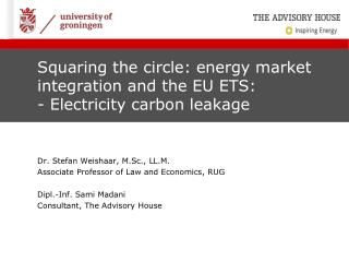 Squaring the circle: energy market integration and the EU ETS:  -  Electricity carbon leakage