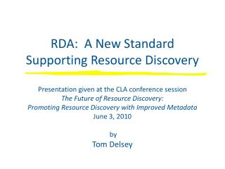 RDA:  A New Standard Supporting Resource Discovery