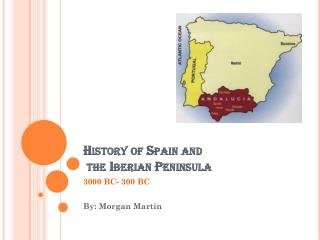 History of Spain and  the Iberian Peninsula