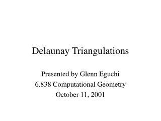 Delaunay Triangulations