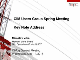 CIM Users Group Spring Meeting Key Note Address