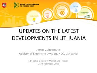 UPDATES ON THE LATEST DEVELOPMENTS IN LITHUANIA