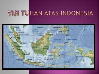 Visi tuhan atas indonesia