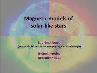 Magnetic  models  of  solar-like  stars
