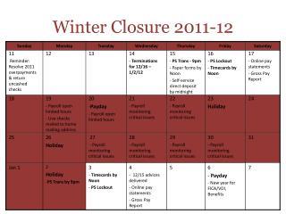 Winter Closure 2011-12