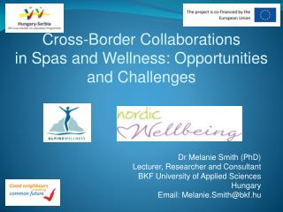 Cross-Border Collaborations  in Spas and Wellness: Opportunities and Challenges
