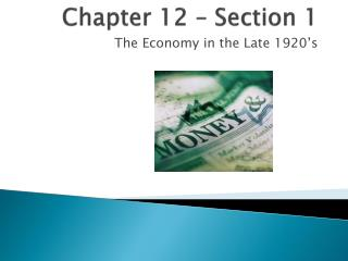 Chapter 12 – Section 1