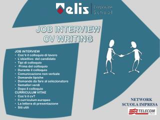 JOB INTERVIEW  CV WRITING